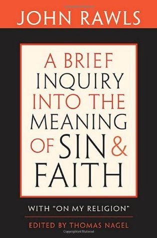 A Brief Inquiry into the Meaning of Sin and Faith